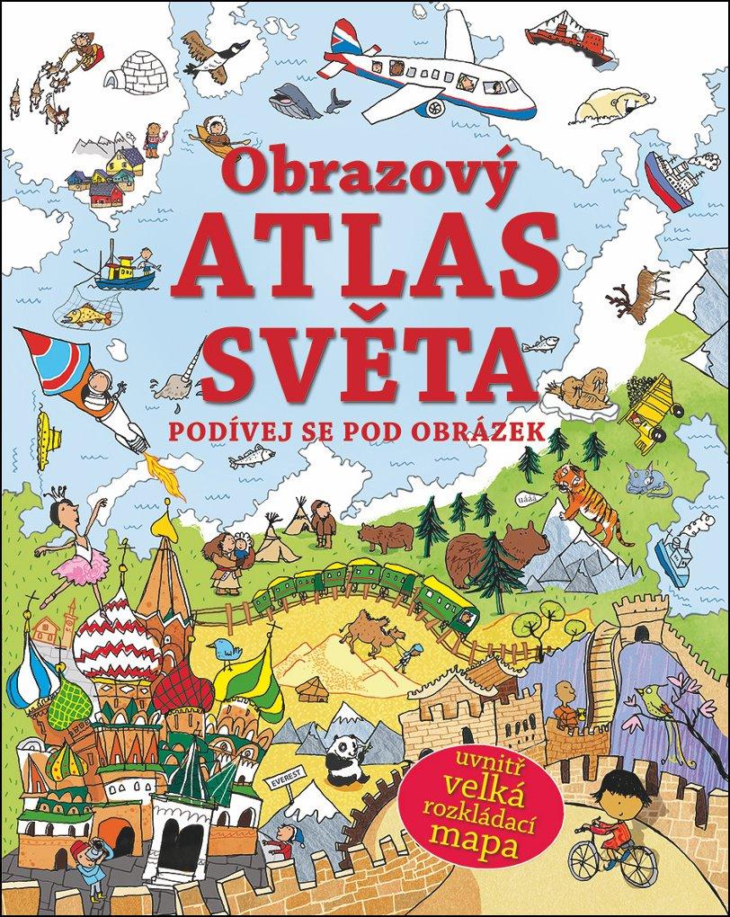 Svojtka & Co. Podívej se pod obrázek - Obrazový atlas světa