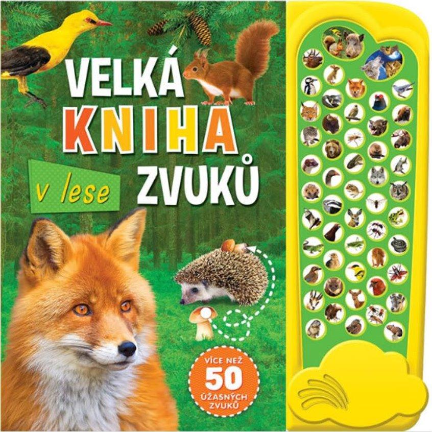 Svojtka & Co. Velká kniha zvuků v lese